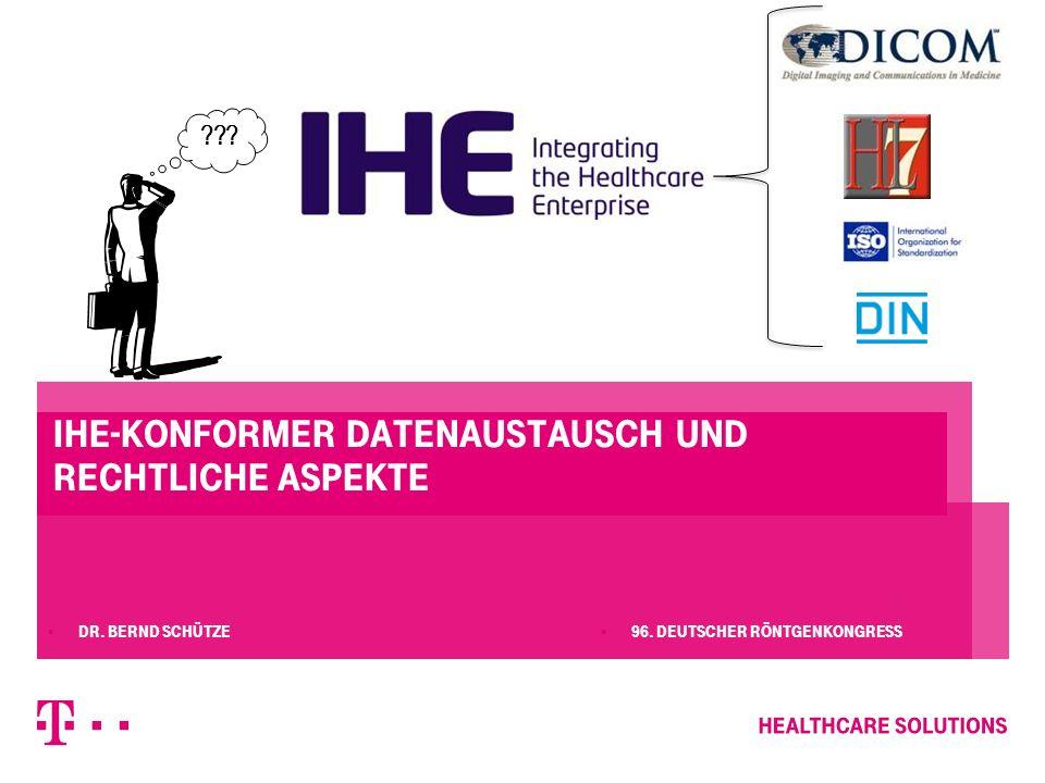 IHE-konformer Datenaustausch und rechtliche Aspekte