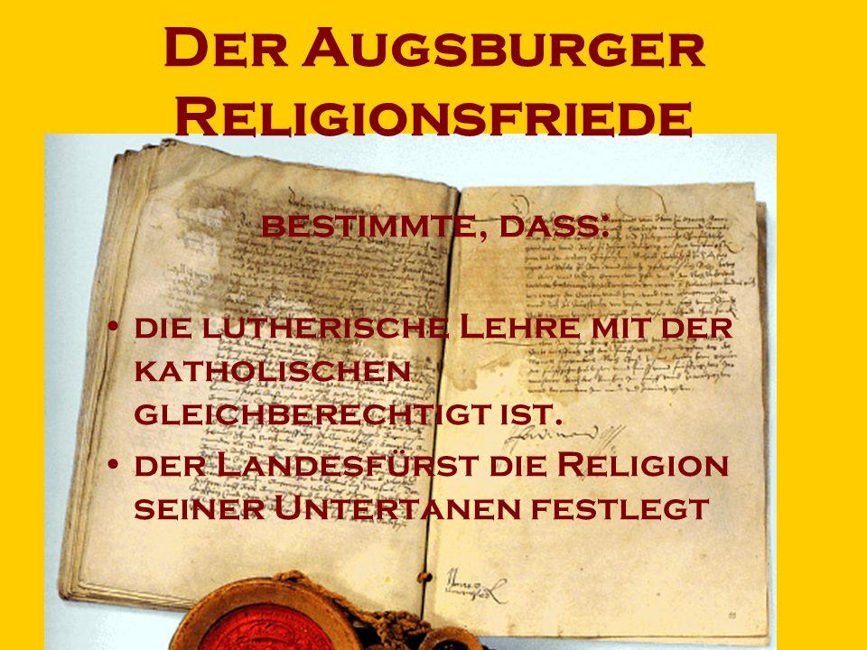 Der Augsburger Religionsfriede