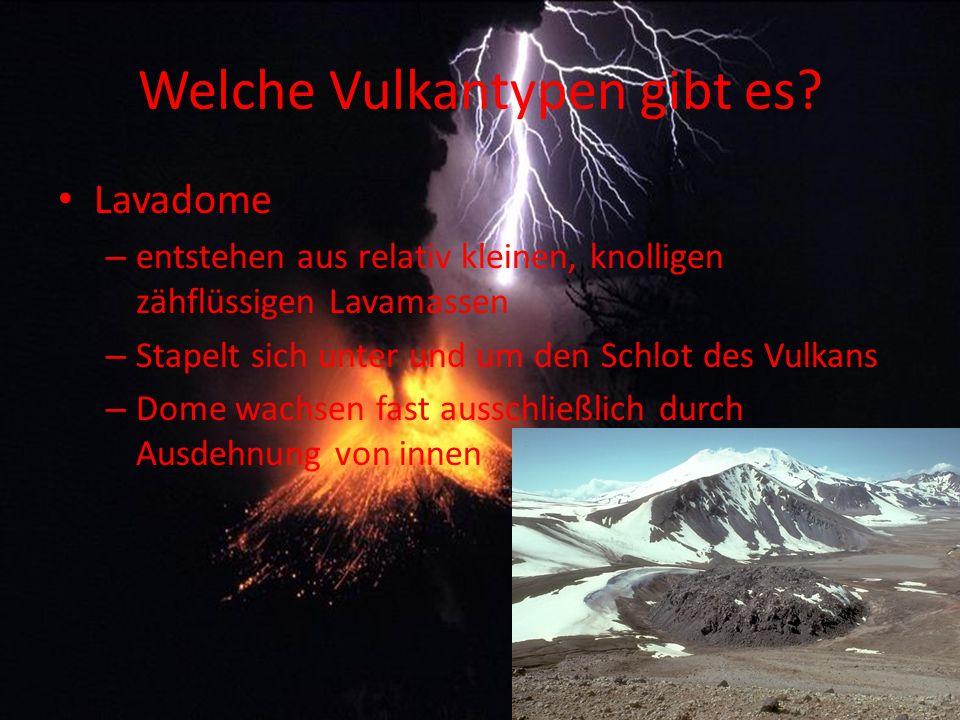 Welche Vulkantypen gibt es