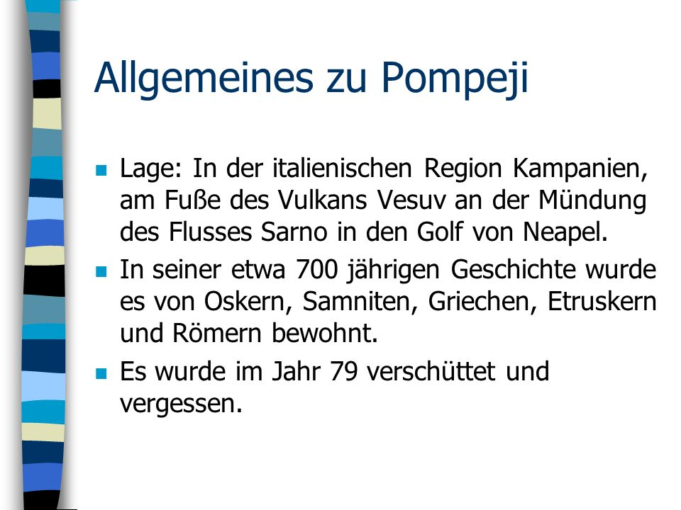 Allgemeines zu Pompeji