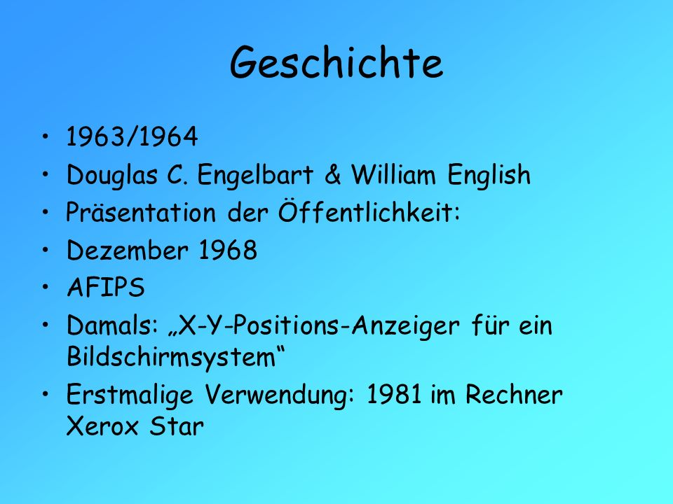 Geschichte 1963/1964 Douglas C. Engelbart & William English
