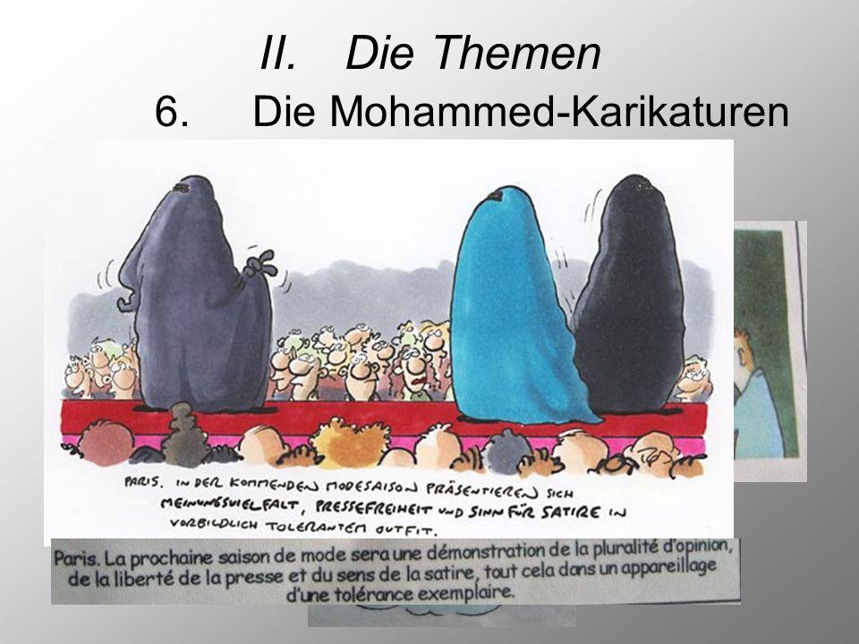 II. Die Themen 6. Die Mohammed-Karikaturen