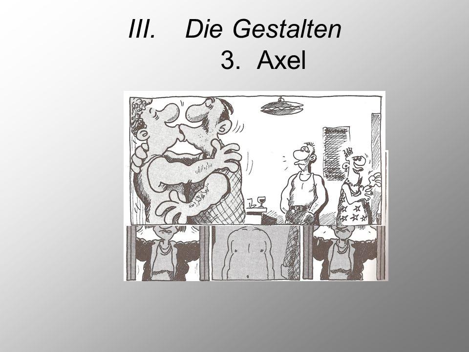 Die Gestalten 3. Axel