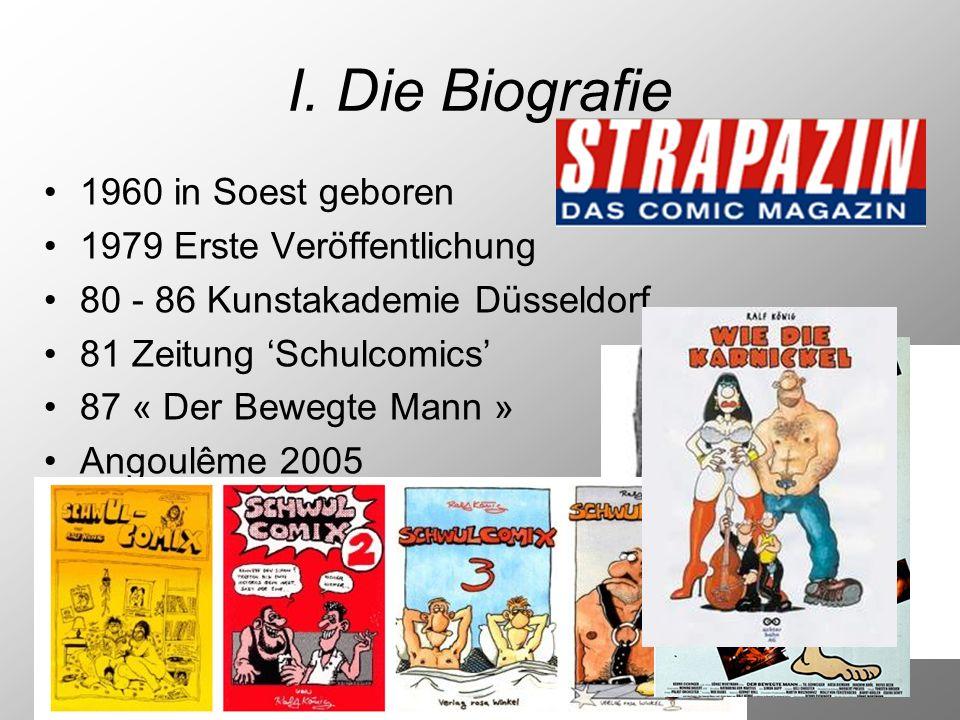 I. Die Biografie 1960 in Soest geboren 1979 Erste Veröffentlichung