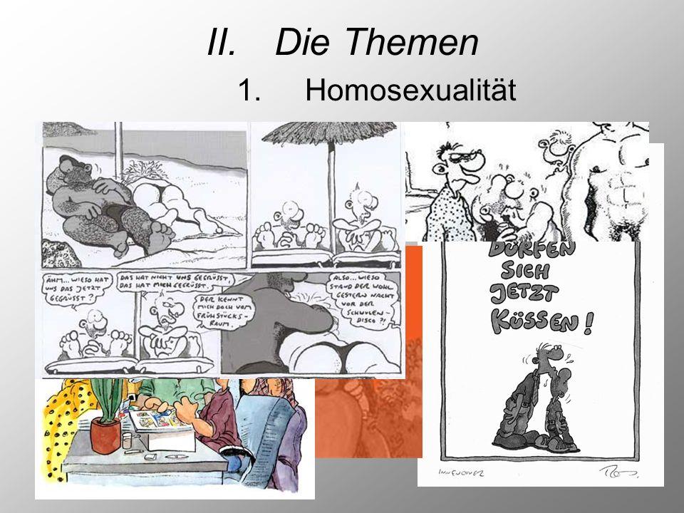 II. Die Themen 1. Homosexualität