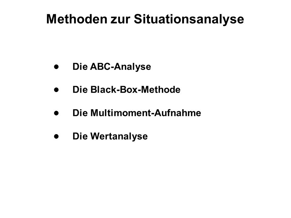 Methoden zur Situationsanalyse