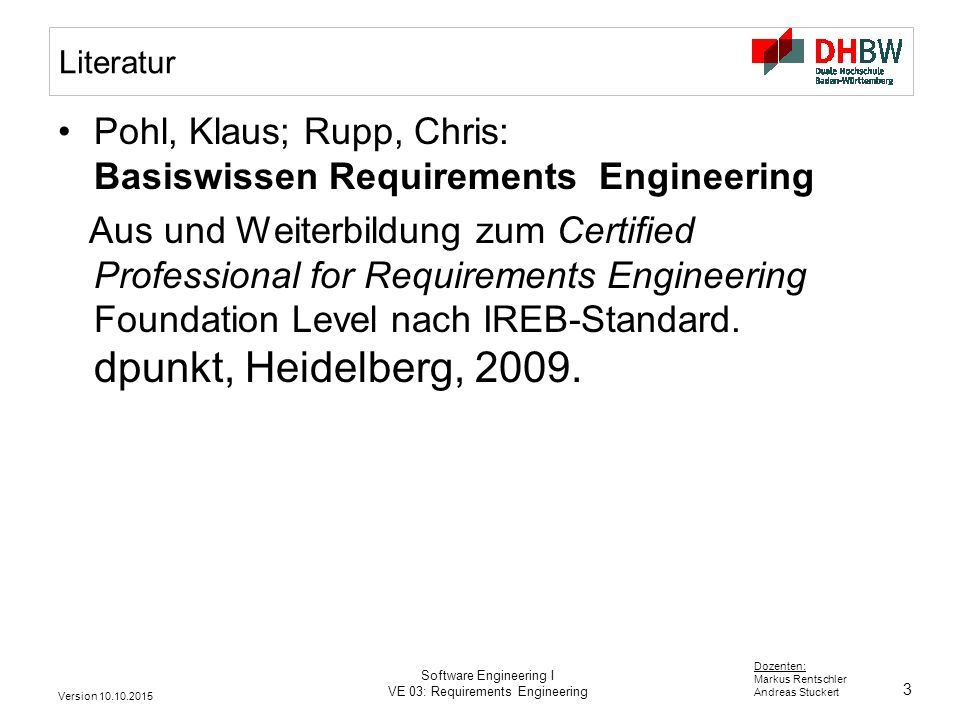 Pohl, Klaus; Rupp, Chris: Basiswissen Requirements Engineering