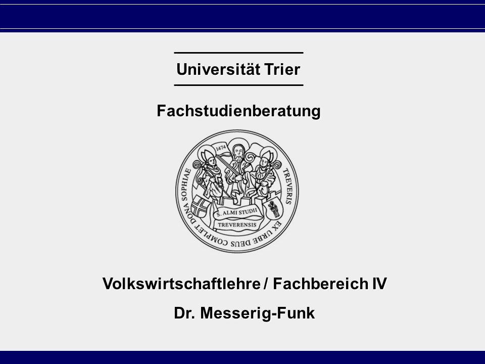 Volkswirtschaftlehre / Fachbereich IV