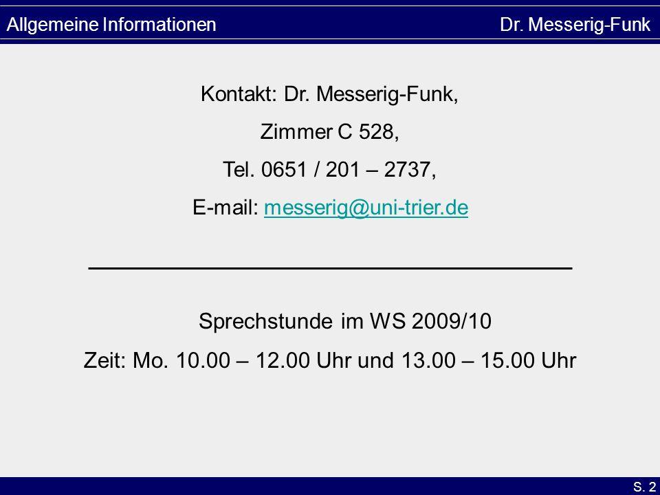 Allgemeine Informationen Dr. Messerig-Funk