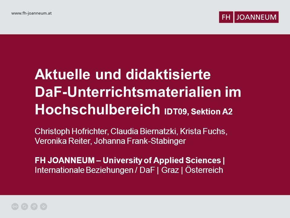Aktuelle und didaktisierte DaF-Unterrichtsmaterialien im Hochschulbereich IDT09, Sektion A2