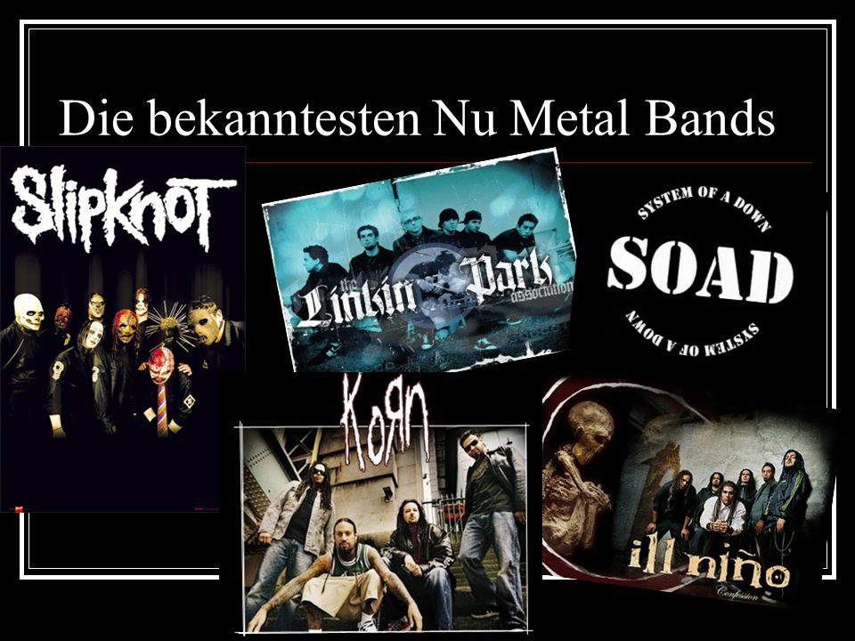 Die bekanntesten Nu Metal Bands