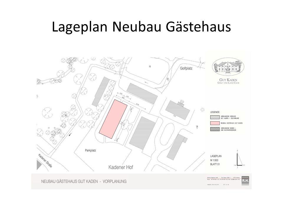 Lageplan Neubau Gästehaus