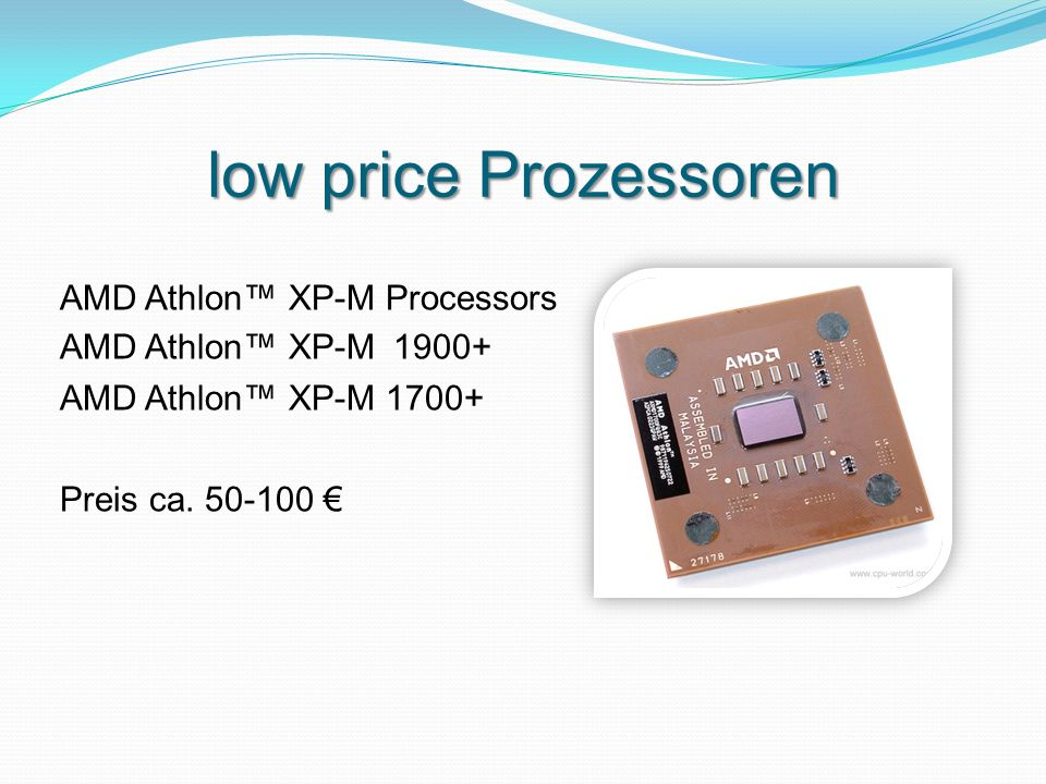 low price Prozessoren AMD Athlon™ XP-M Processors AMD Athlon™ XP-M 1900+ AMD Athlon™ XP-M 1700+ Preis ca.