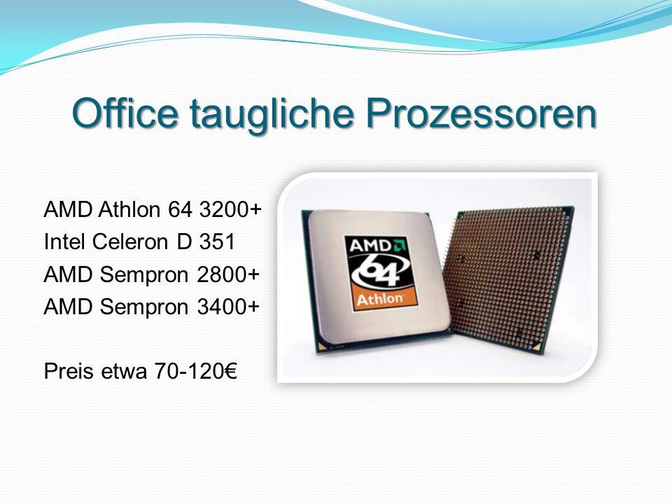 Office taugliche Prozessoren