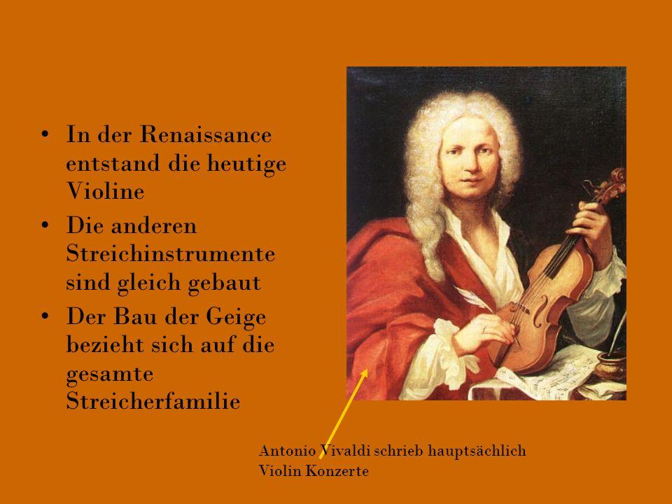 In der Renaissance entstand die heutige Violine