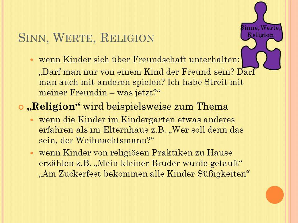 """Sinn, Werte, Religion """"Religion wird beispielsweise zum Thema"""