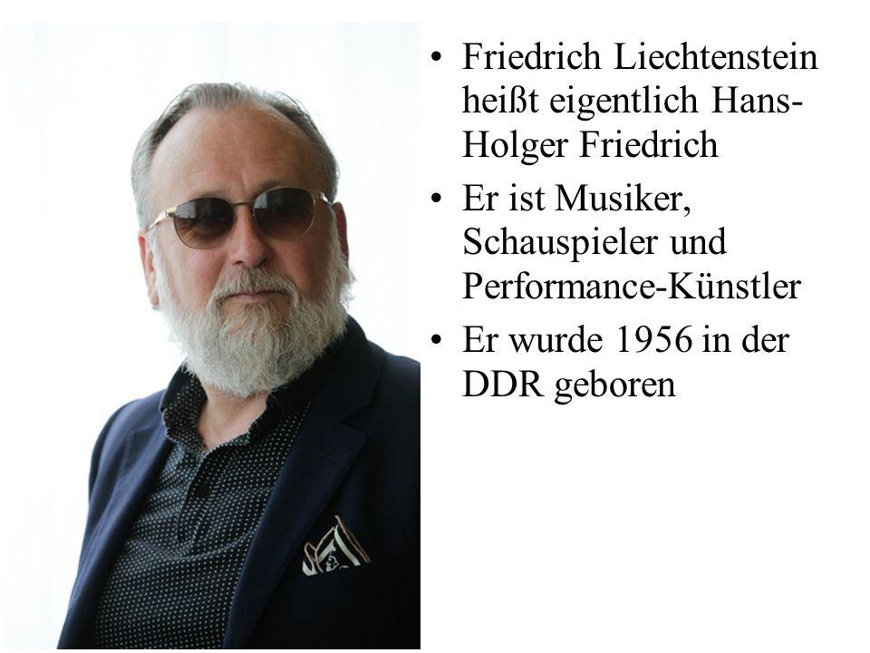 Friedrich Liechtenstein heißt eigentlich Hans-Holger Friedrich