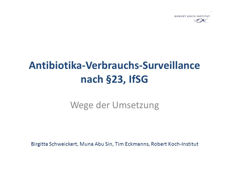 Antibiotika-Verbrauchs-Surveillance nach §23, IfSG