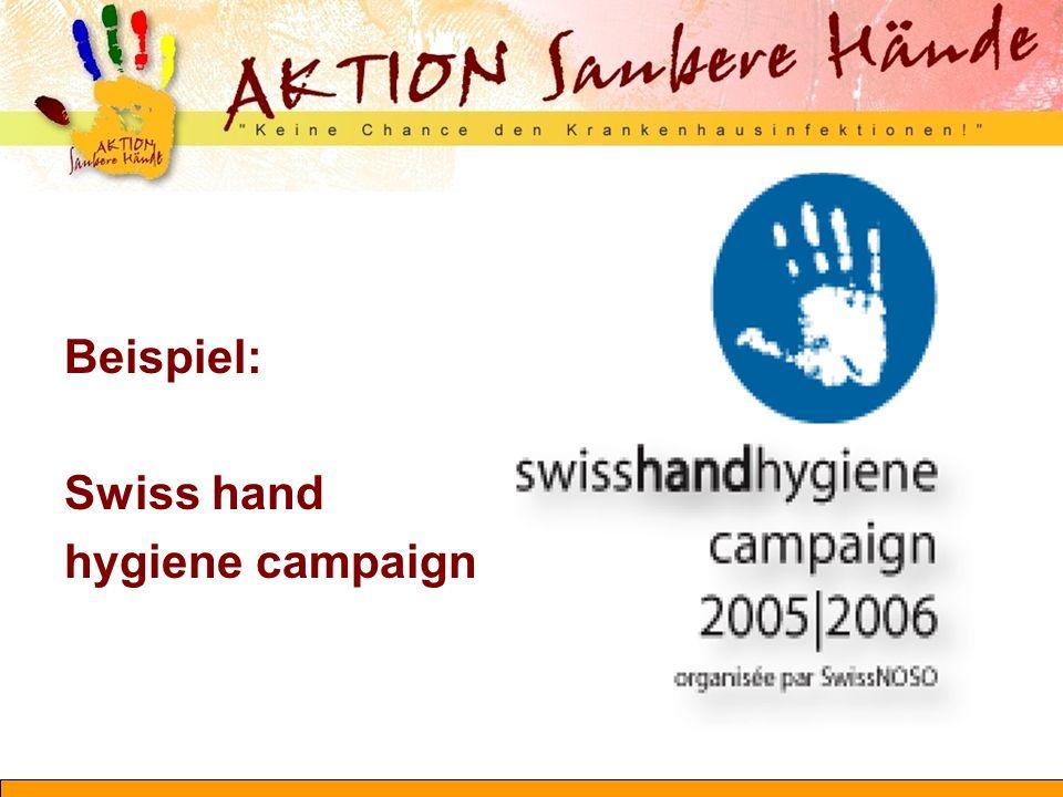 Beispiel: Swiss hand hygiene campaign