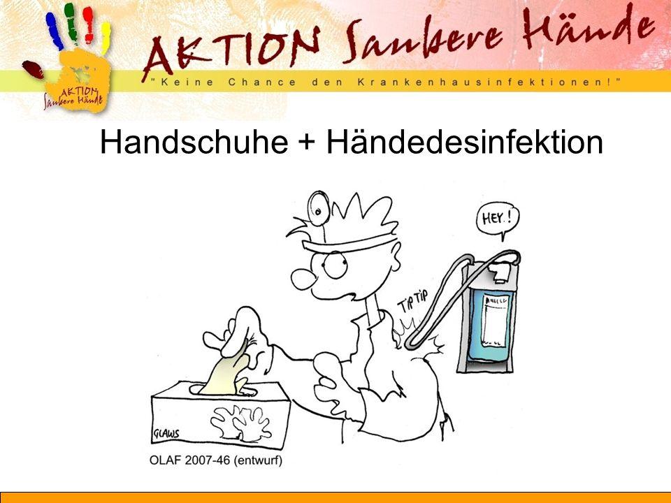Handschuhe + Händedesinfektion