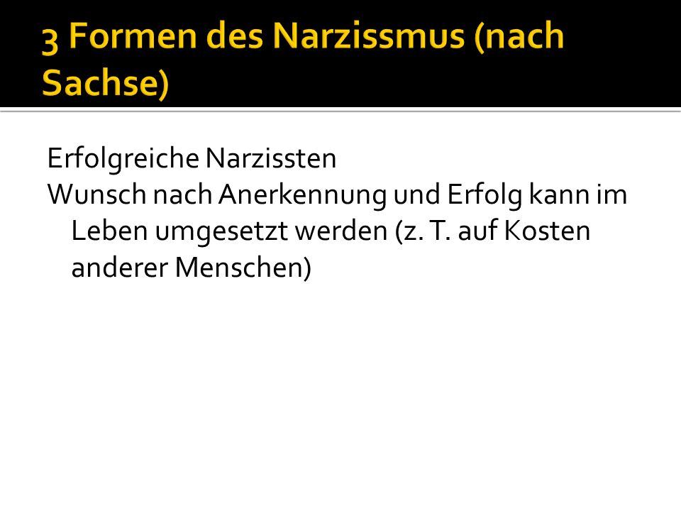 3 Formen des Narzissmus (nach Sachse)