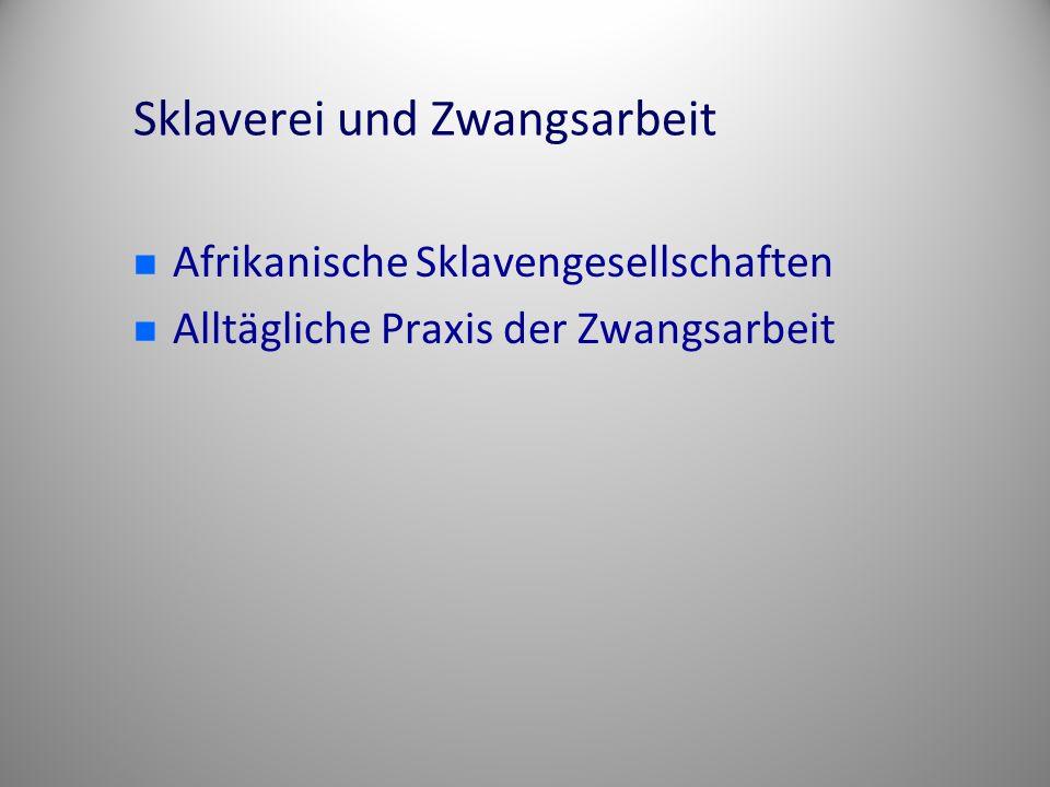 Sklaverei und Zwangsarbeit