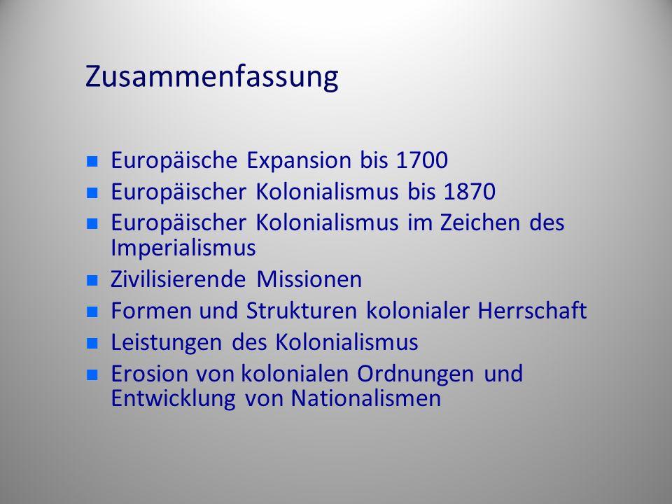 Zusammenfassung Europäische Expansion bis 1700