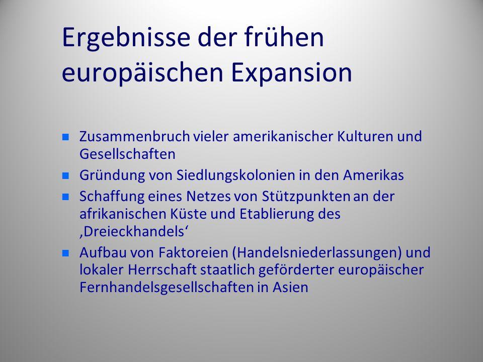 Ergebnisse der frühen europäischen Expansion