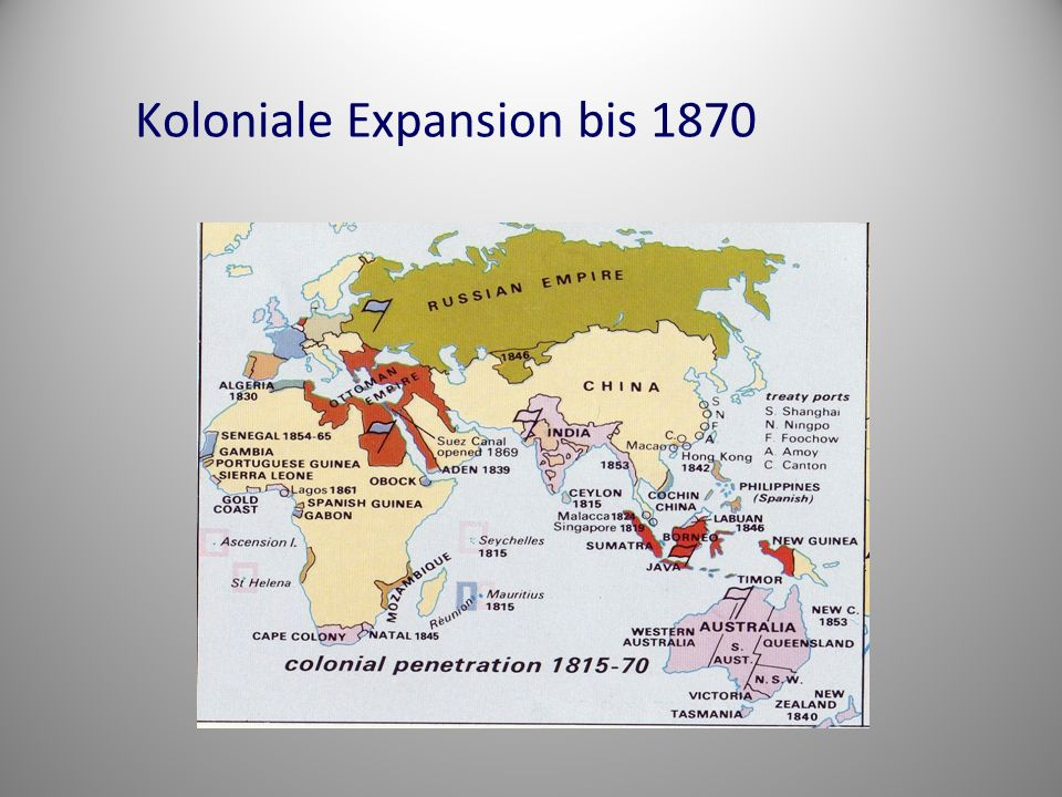 Koloniale Expansion bis 1870