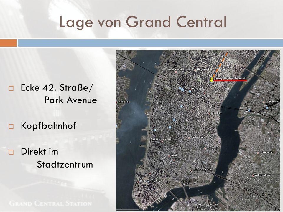 Lage von Grand Central Kopfbahnhof Ecke 42. Straße/ Direkt im