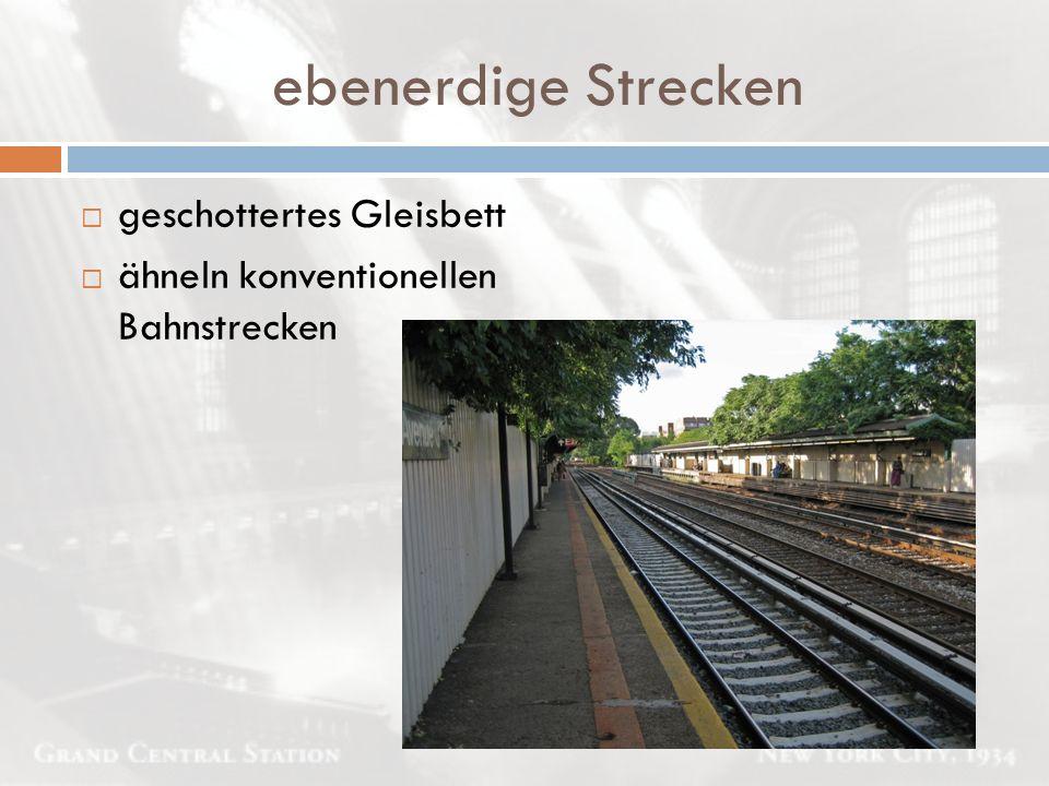 ebenerdige Strecken geschottertes Gleisbett