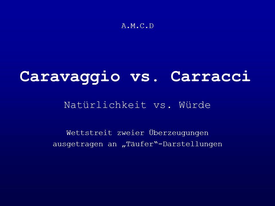 Caravaggio vs. Carracci