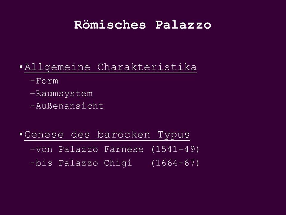 Römisches Palazzo Allgemeine Charakteristika Genese des barocken Typus