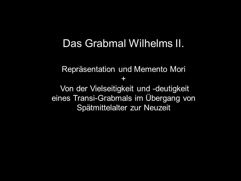 Das Grabmal Wilhelms II.