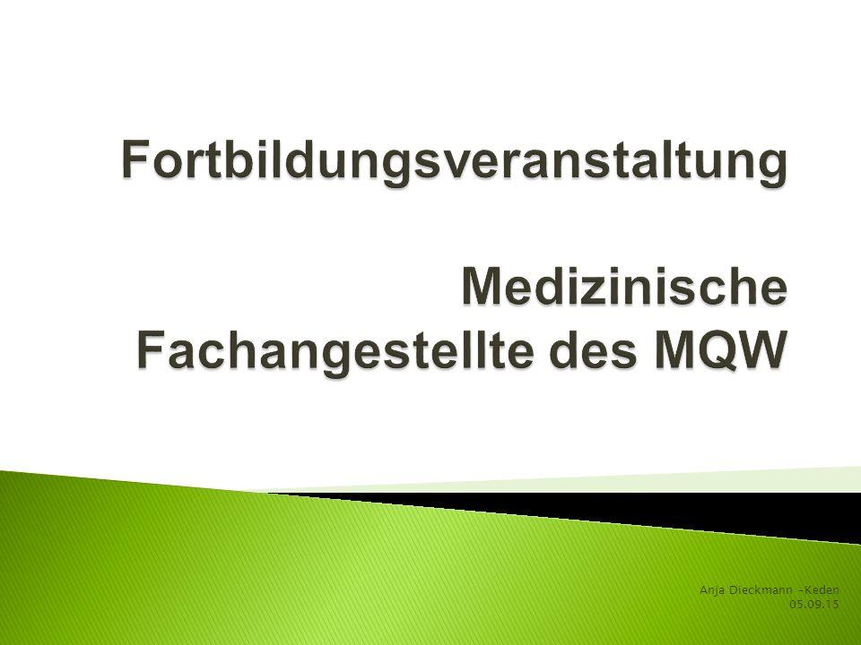 Fortbildungsveranstaltung Medizinische Fachangestellte des MQW