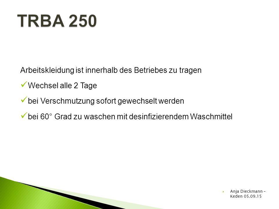TRBA 250 Arbeitskleidung ist innerhalb des Betriebes zu tragen