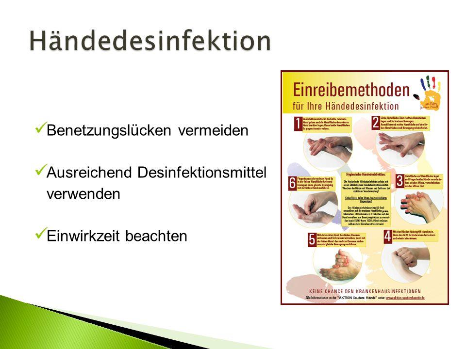 Händedesinfektion Benetzungslücken vermeiden