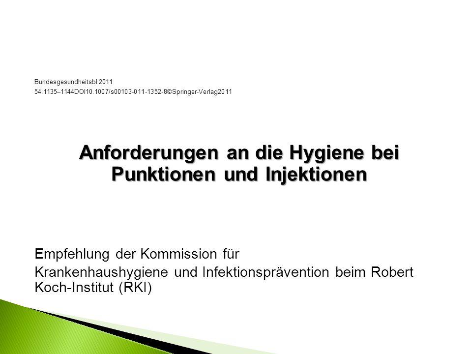 Anforderungen an die Hygiene bei Punktionen und Injektionen
