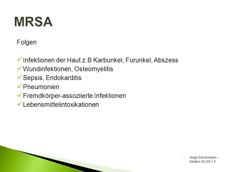 MRSA Folgen Infektionen der Haut z.B Karbunkel, Furunkel, Abszess