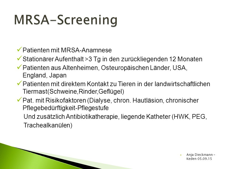 MRSA-Screening Patienten mit MRSA-Anamnese