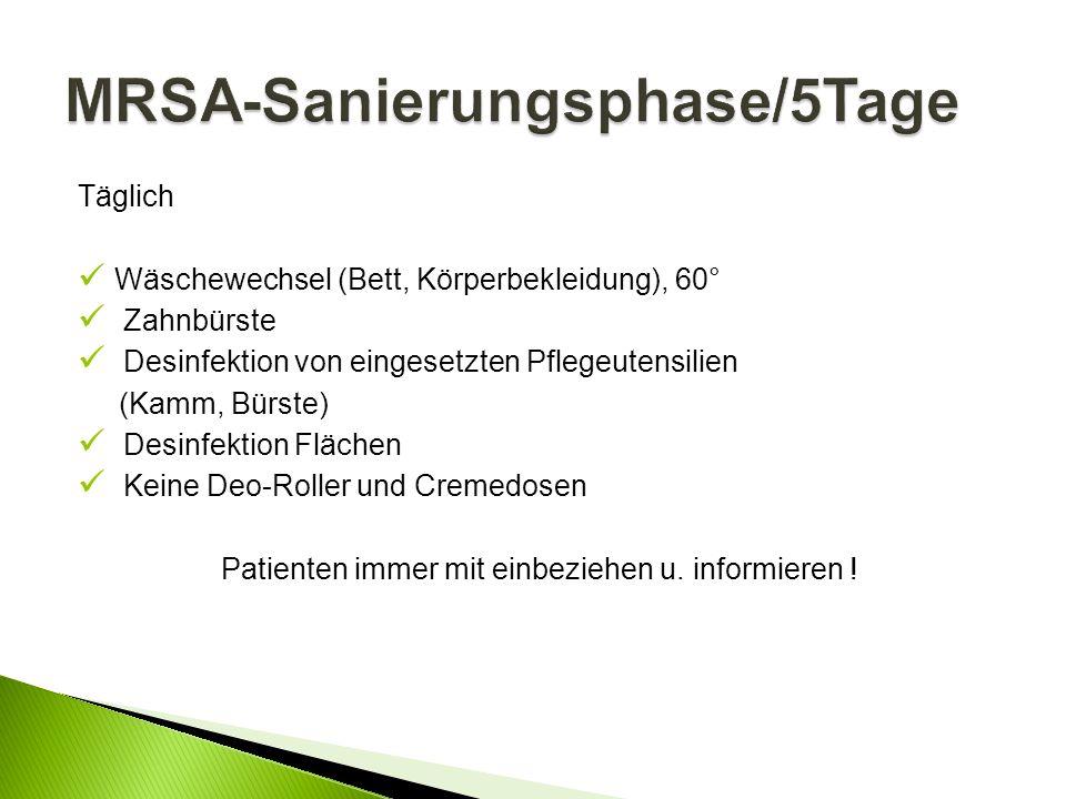 MRSA-Sanierungsphase/5Tage
