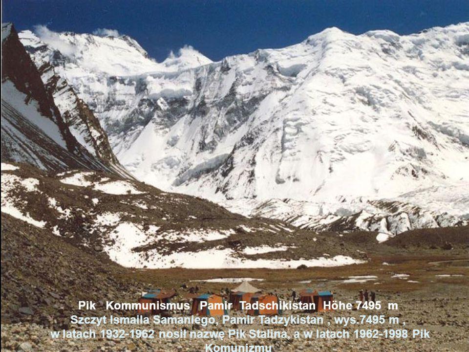 Pik Kommunismus Pamir Tadschikistan Höhe 7495 m Szczyt Ismaila Samaniego, Pamir Tadzykistan , wys.7495 m , w latach 1932-1962 nosił nazwę Pik Stalina, a w latach 1962-1998 Pik Komunizmu