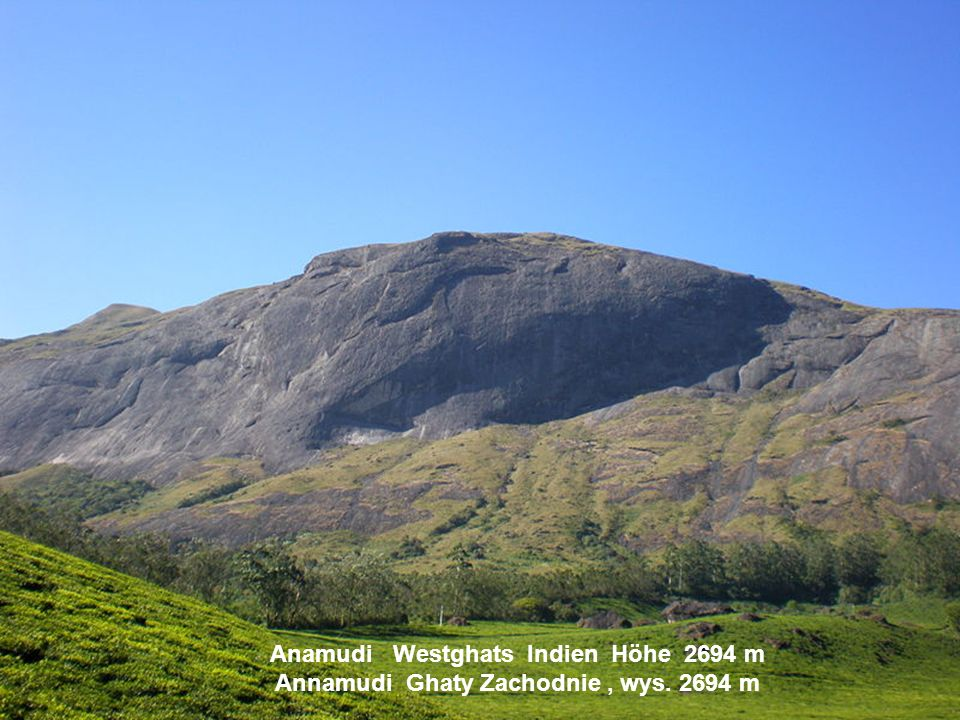 Anamudi Westghats Indien Höhe 2694 m Annamudi Ghaty Zachodnie , wys