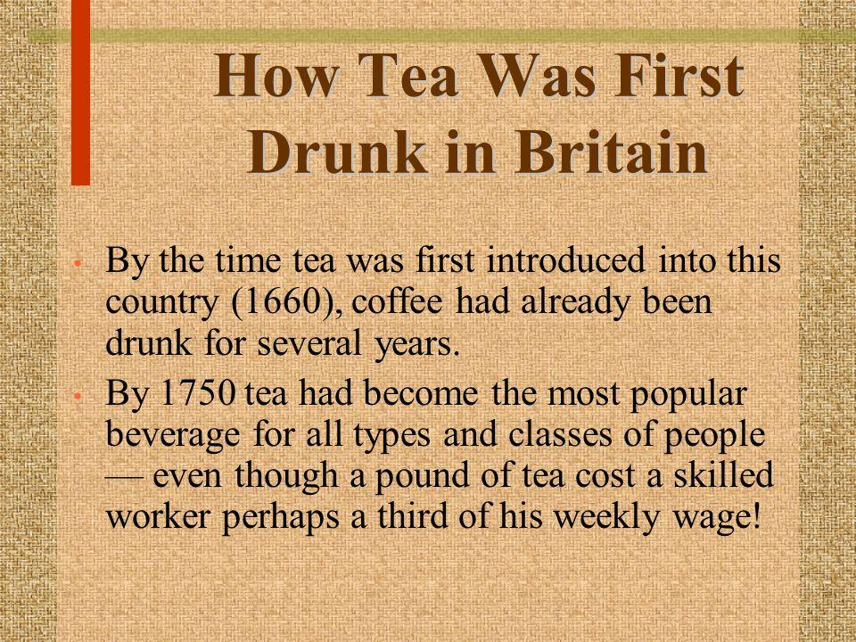 How Tea Was First Drunk in Britain