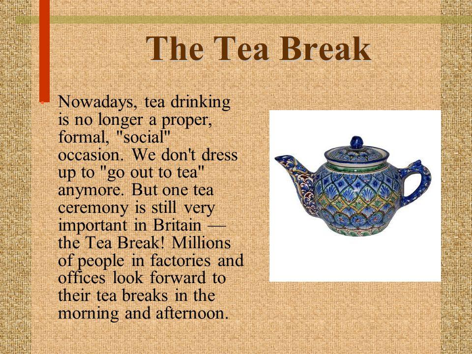 The Tea Break