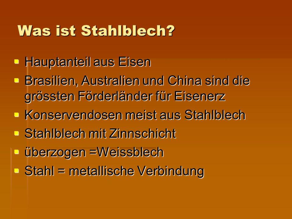 Was ist Stahlblech Hauptanteil aus Eisen