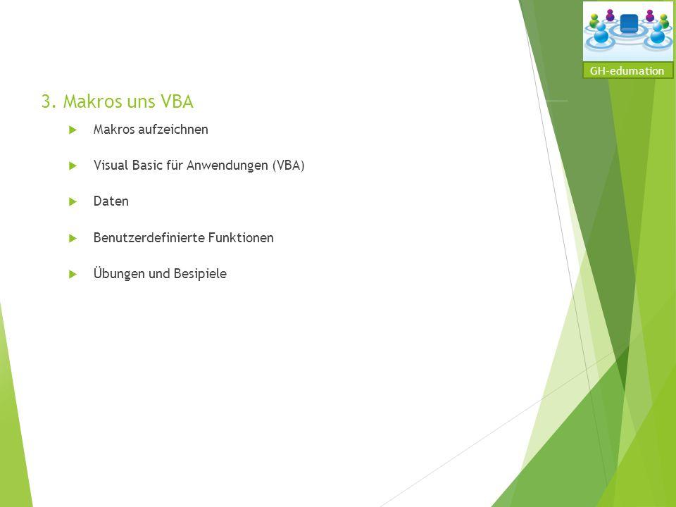 3. Makros uns VBA Makros aufzeichnen