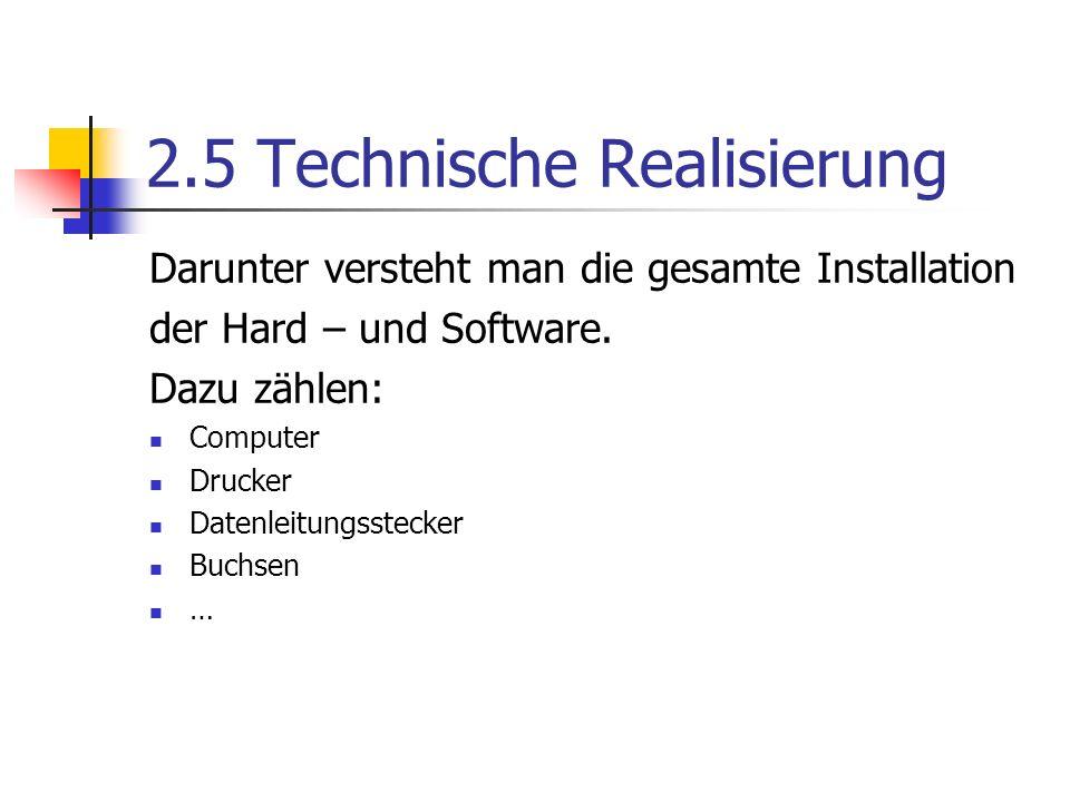 2.5 Technische Realisierung
