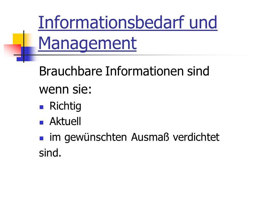 Informationsbedarf und Management
