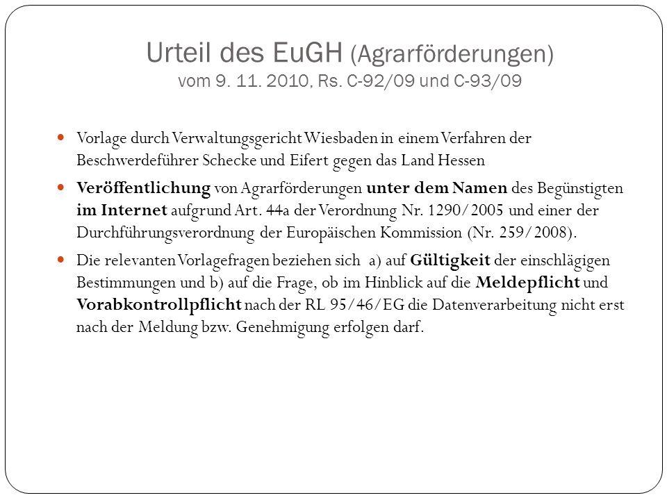Urteil des EuGH (Agrarförderungen) vom 9. 11. 2010, Rs